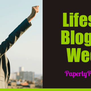 Lifestyle Blogging Week 2 | Paperly People