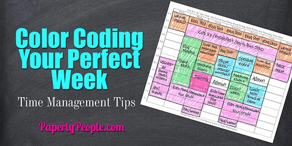 Color Coding Your Perfect Week - Time Management Tips