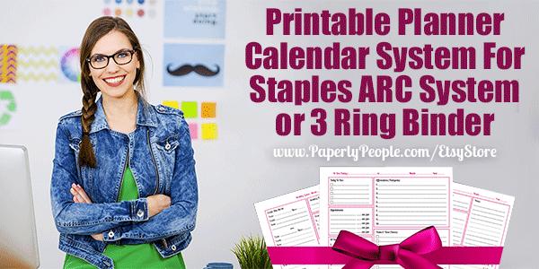 Printable Planner Calendar System For Staples ARC System or 3 Ring Binder