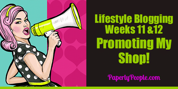 Lifestyle Blogging   Promoting My Shop