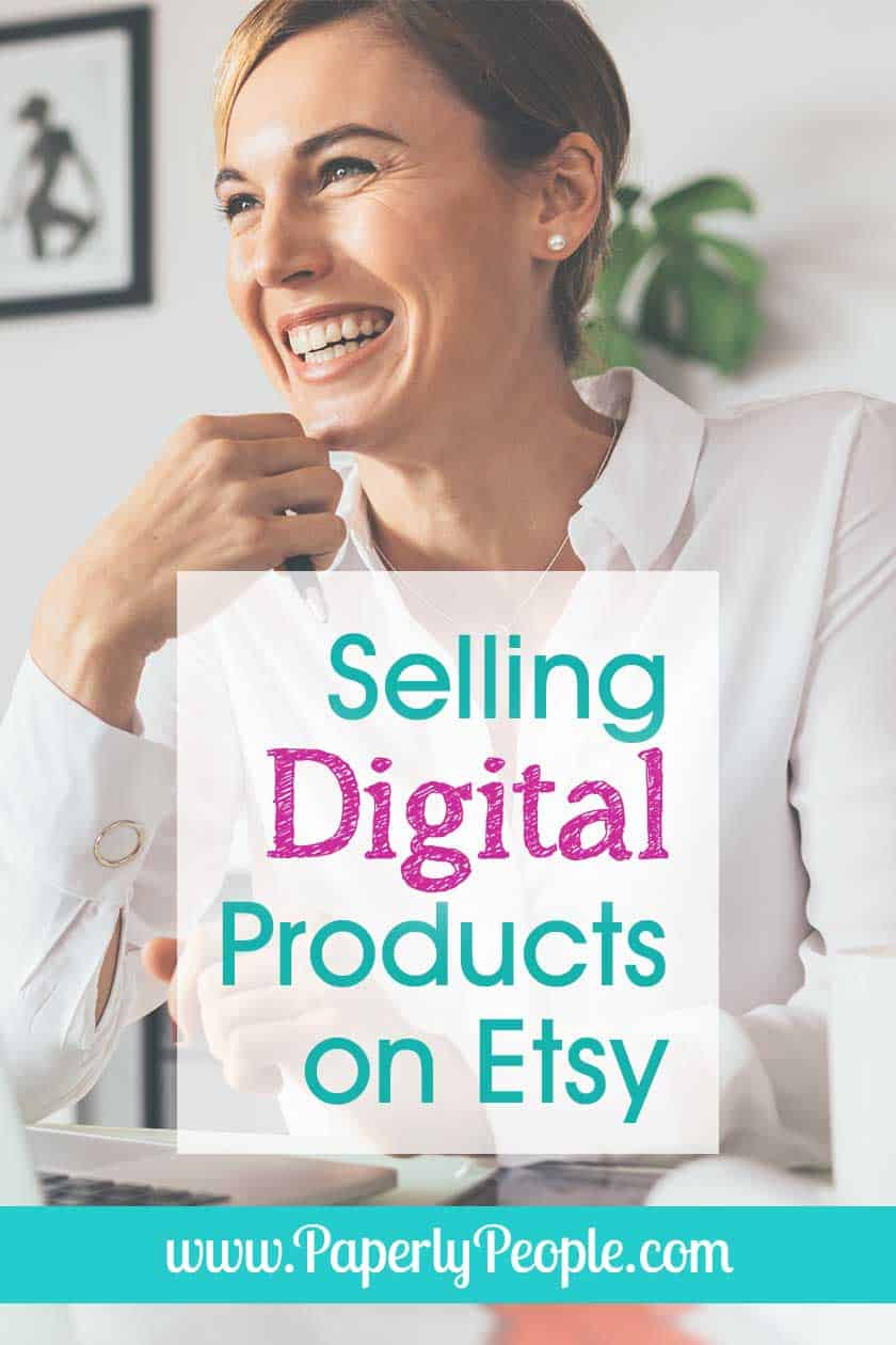 Selling Digital Products On Etsy
