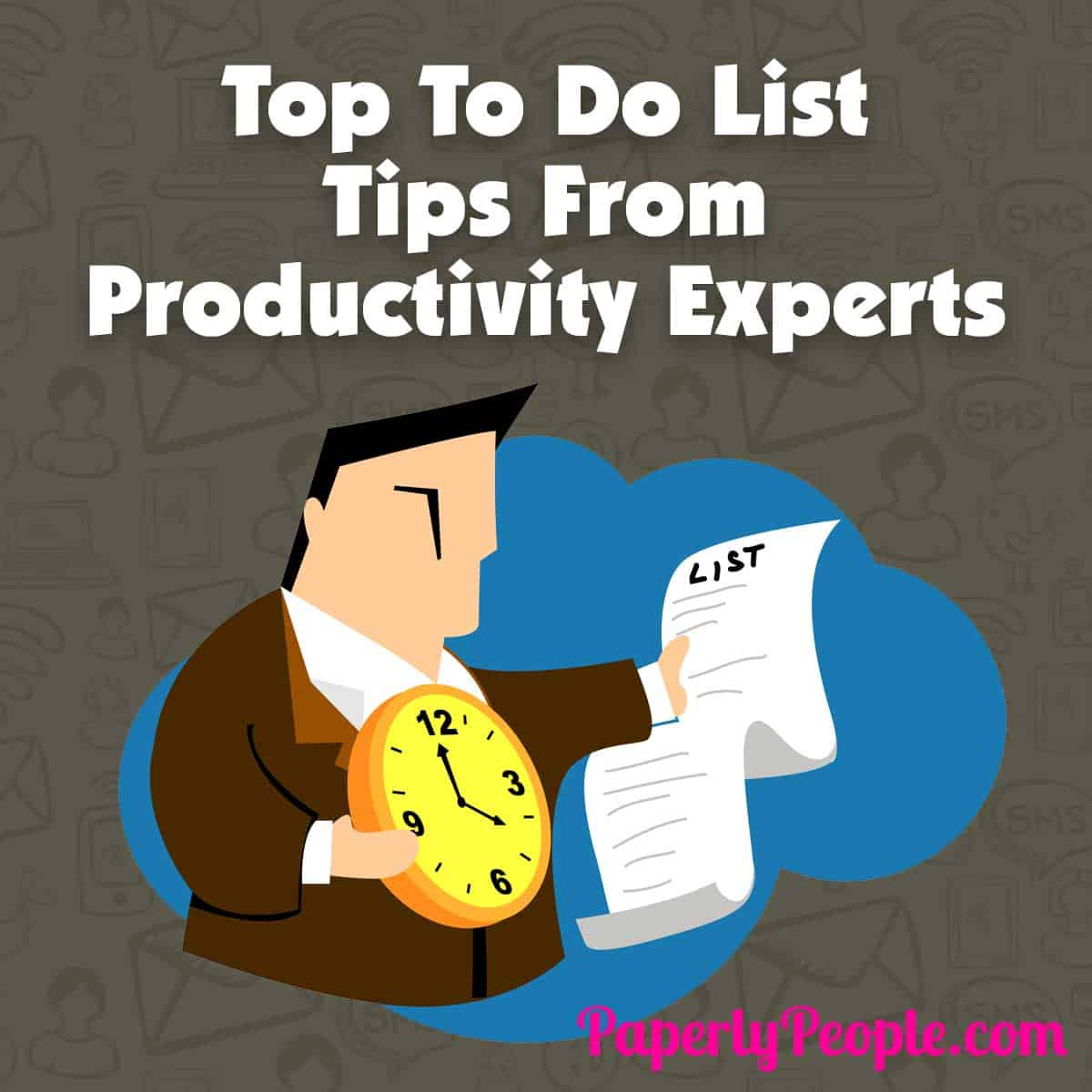 Top To Do List Tips From Productivity Experts