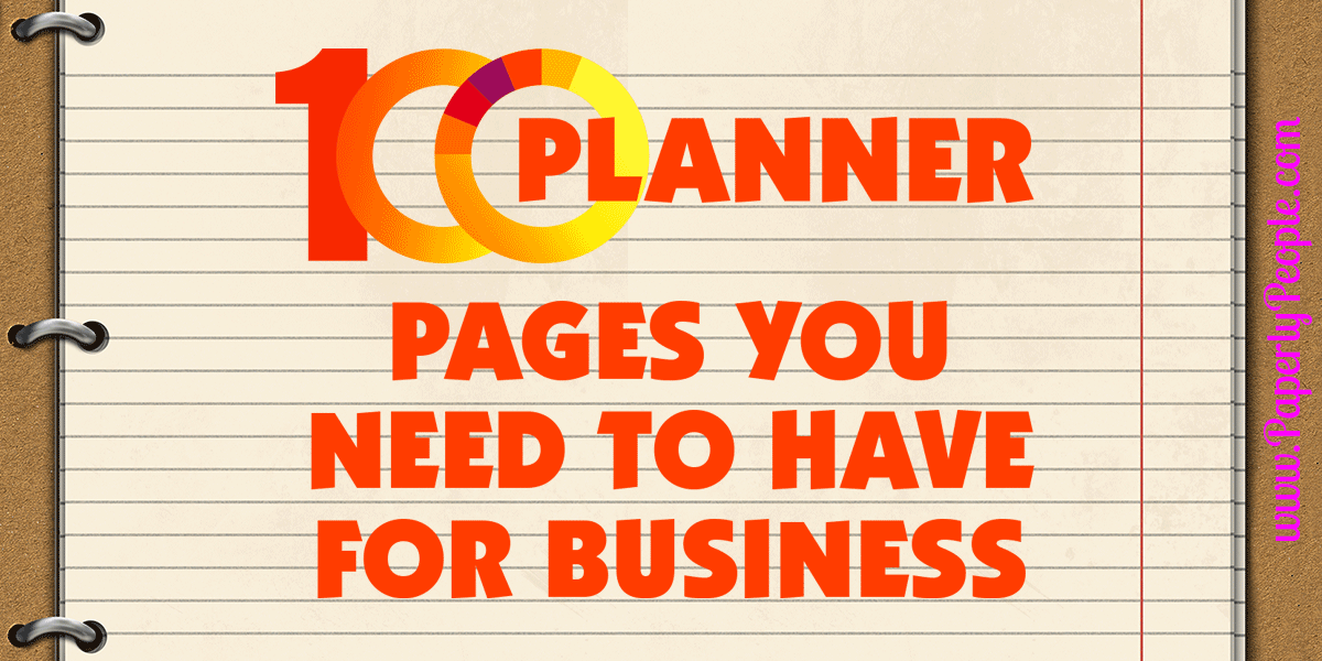 100 Business Planner Pages You Have To Have