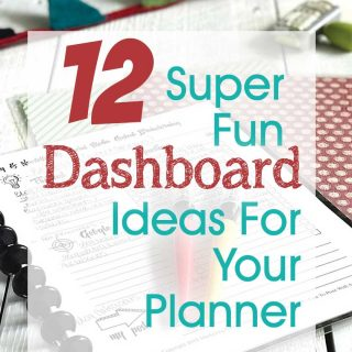 12 Super Fun Dashboard Ideas For Your Planner... I have been thinking about a couple of dashboard ideas for my diy planner and OF COURSE, I wanted to see what all the other creative peeps were doing. Great tips, ideas and inspiration for dashboard design and accessories! #planner #paperplanner