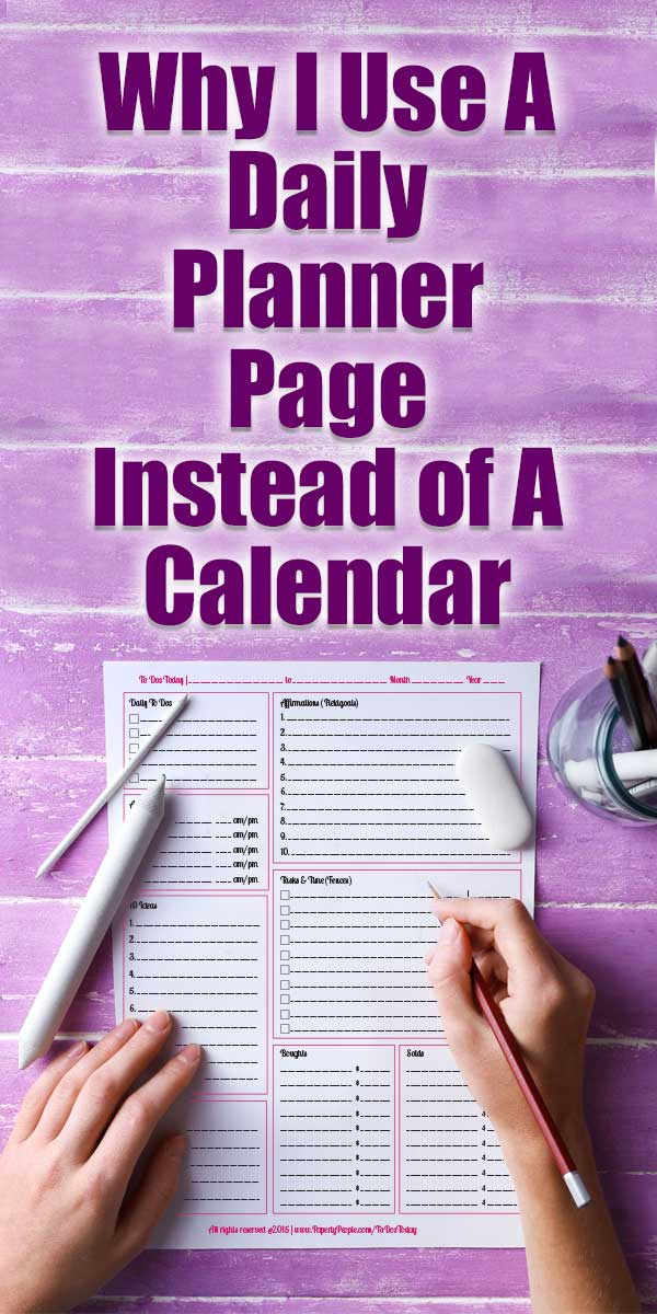 Why I Use A Daily Planner Page Instead of a Calendar   Paperly People
