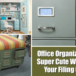 Office Organizing Tips – 3 Super Cute Ways To Hide Your Filing Cabinets
