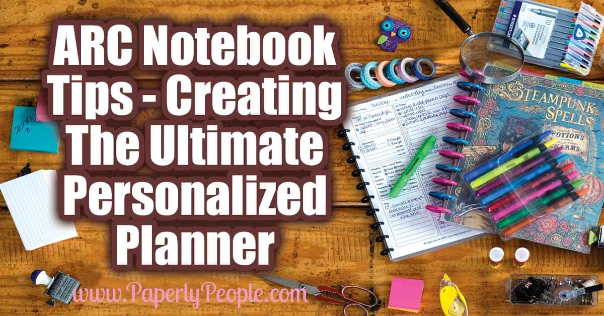 ARC Notebook Tips - Creating The Ultimate Personalized ARC Planner...Have you ever stood in the local office supply store looking at calendars and planners thinking WTH?!!? I know I have. So many kinds of planners but none that are perfect for me. If I could only take this section from one system and put it together with that section from another!