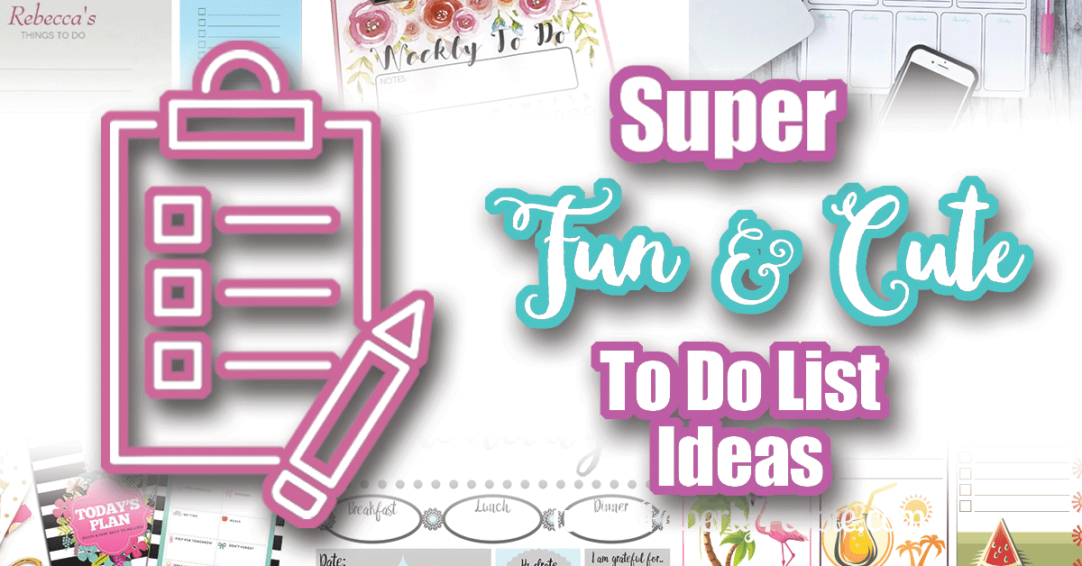 Super Fun and Cute To Do List Ideas