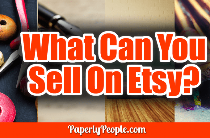 """What Can You Sell On Etsy? - One question I hear a lot is """"What can you sell on Etsy?"""" Etsy is a wee bit of a different sales platform, somewhere between the free-for-all that is Ebay and the more restrictive Amazon. Here are the four categories of things you can sell on Etsy."""