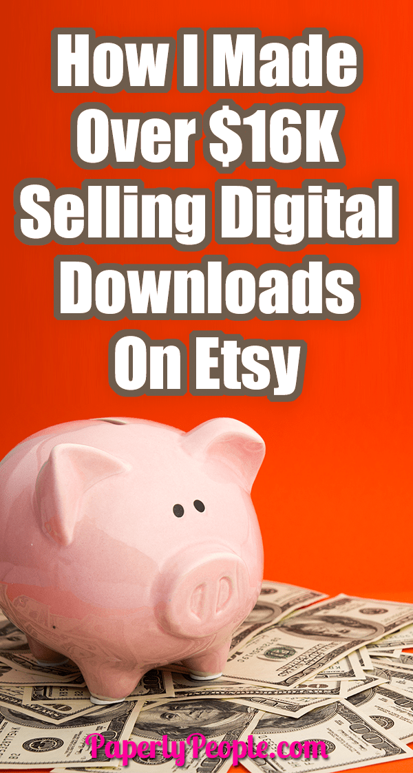 How I Made 16K Selling Digital Downloads On Etsy... Ever thought that you would like to start making some passive income selling digital downloads on Etsy? I have made over 16K selling printable planner pages and worksheets on Etsy! #etsyseller #sellingonetsy