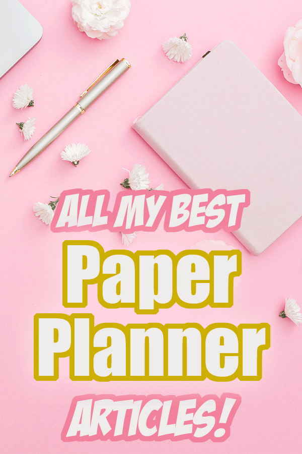 All My Best Paper Planner Articles