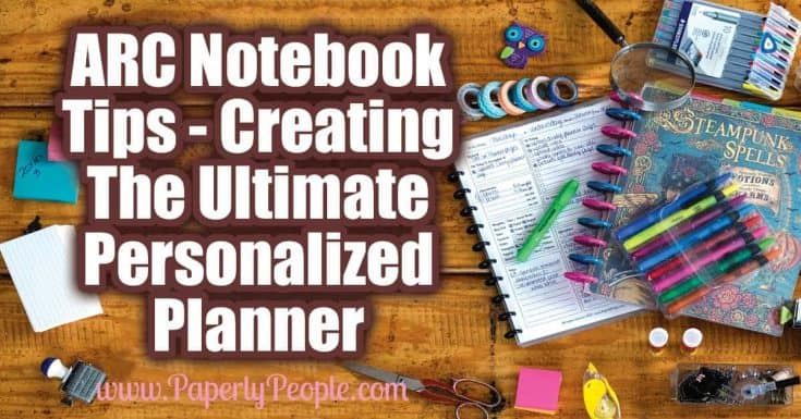 ARC Notebook Tips - Creating The Ultimate Personalized ARC Planner