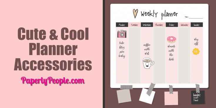 Cute and Cool Planner Accessories