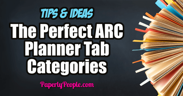 The Perfect ARC Planner Tab Categories