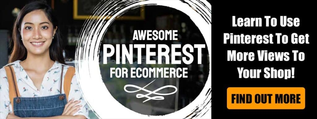 Awesome Pinterest For Ecommerce Course